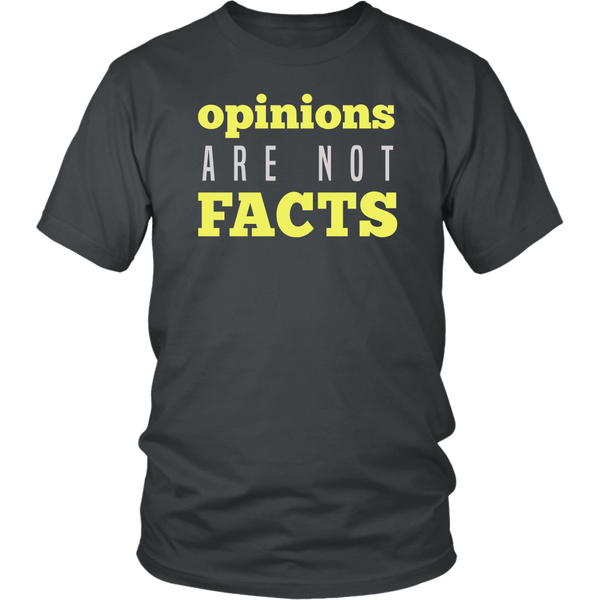 Opinions Are Not Facts
