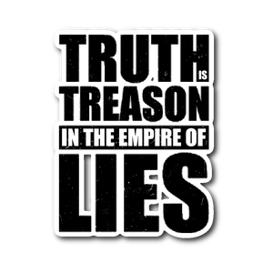 Truth is Treason Sticker