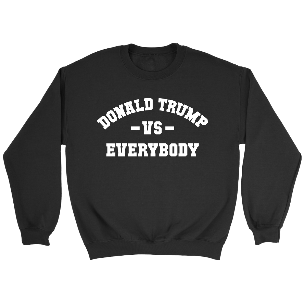 Donald Trump VS Everybody