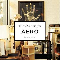 Aero- Beginning to Now by Thomas O'Brien