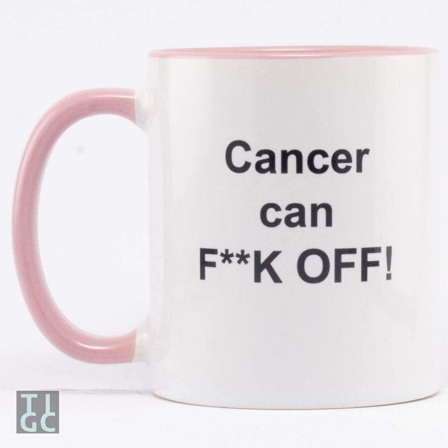 Cancer can F**K OFF TIGC The Inappropriate Gift Co