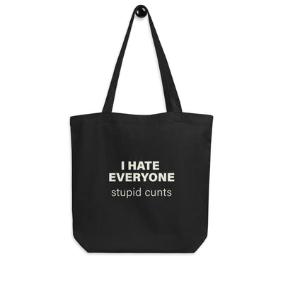 I Hate Everyone Eco Tote Bag TIGC The Inappropriate Gift Co