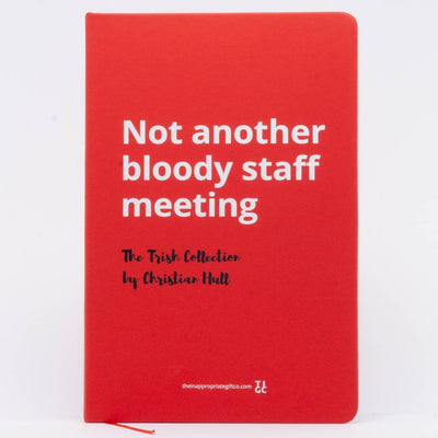 Not another bloody staff meeting TIGC The Inappropriate Gift Co