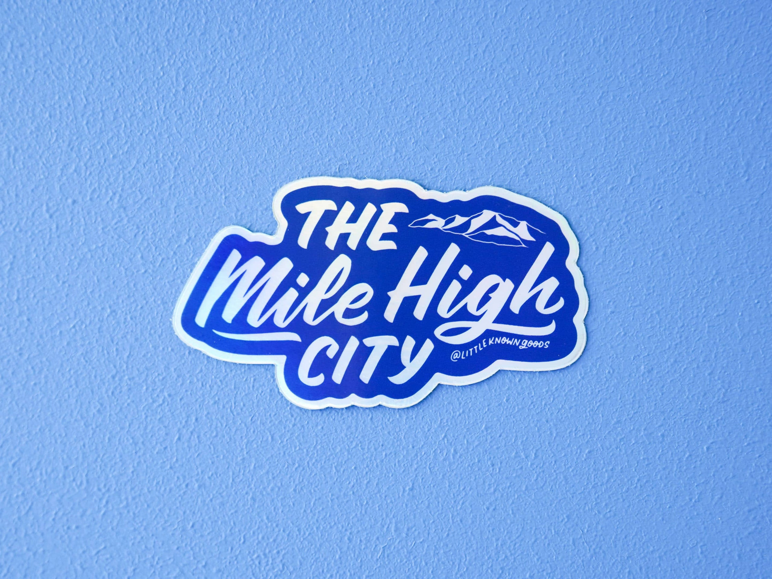 Mile High City Holographic Sticker