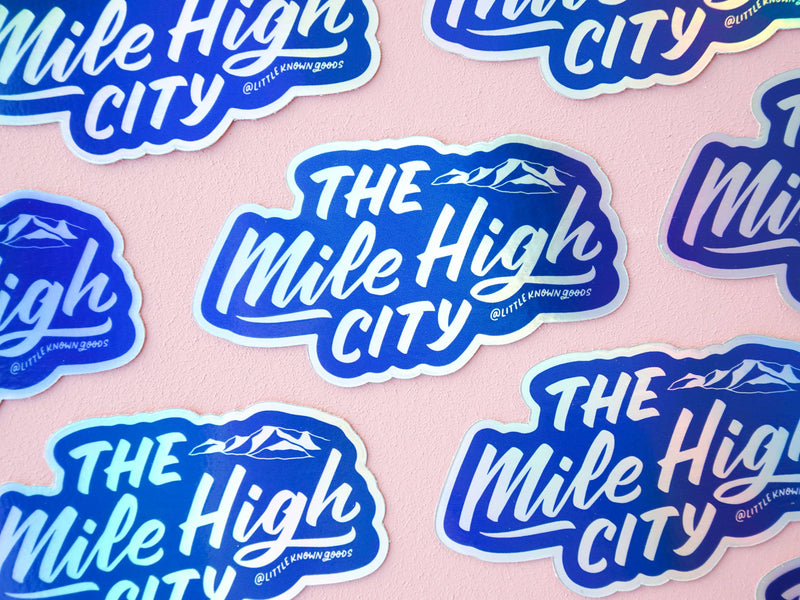 Wholesale — Mile High City Holographic Sticker