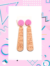 Feminist Earrings The Future Is Female