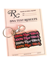 100% That Bitch Enamel Keychain Attached To Prescription Pad With DNA Test Results