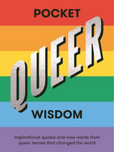book called, pocket queer wisdom featuring rainbow cover art