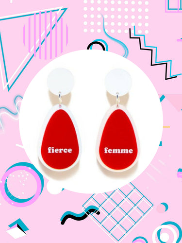 red and white acrylic dangle earrings that say, fierce femme
