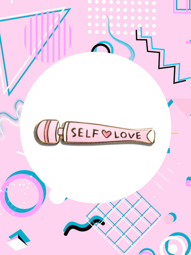 Sex Positive enamel pin shaped like a vibrator that says, Self-Love