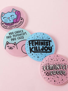 four coasters: one says, end cat calling, one says feminist & proud, one says, pro-choice, pro-feminism, pro-cat, one says feminist killjoy
