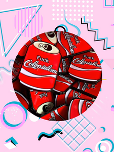 fuck colonialism enamel pin shaped like red soda can