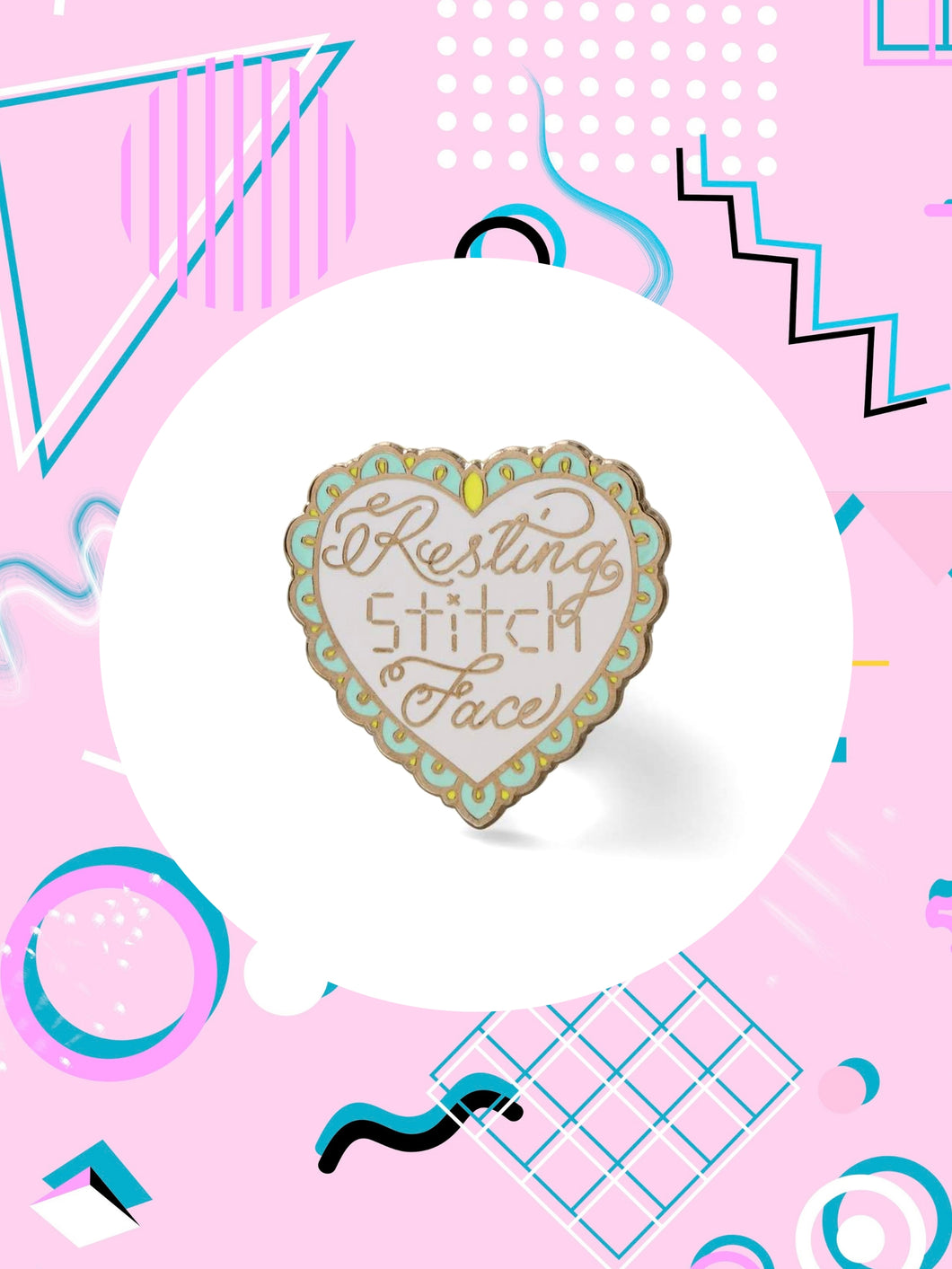 enamel pin for crafty people that says, resting stitch face