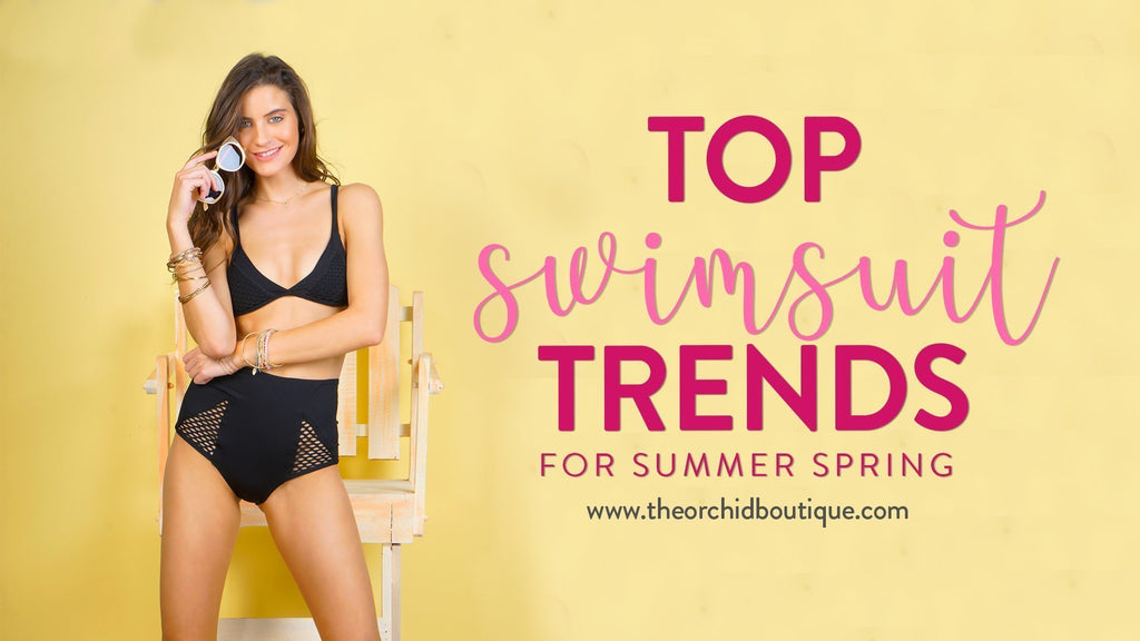 Top 5 Swim Trends for Spring Break 2018