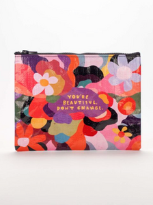 You're Beautiful Don't Change Zipper Pouch
