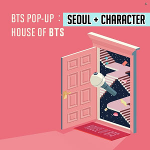 [BIG HIT] OFFICIAL HOUSE OF BTS SEOUL MD – SEOUL + CHARACTER