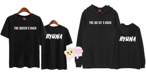 HyunA The Queen is Back Shirt/Hoodie