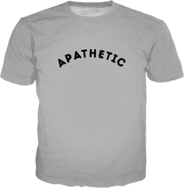 Apathetic T-Shirt