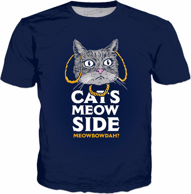 Cats Meow Side Meowbowdah T-Shirt - Cash Me Outside