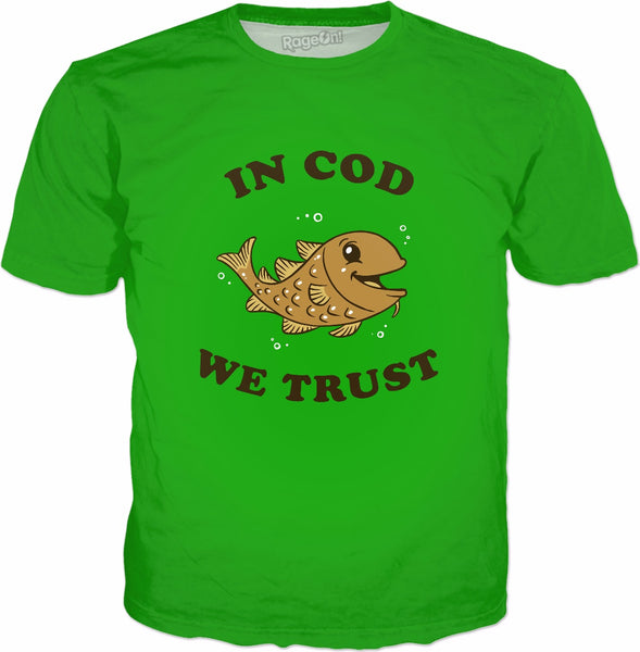 In Cod We Trust T-Shirt - Funny Fishing Gift