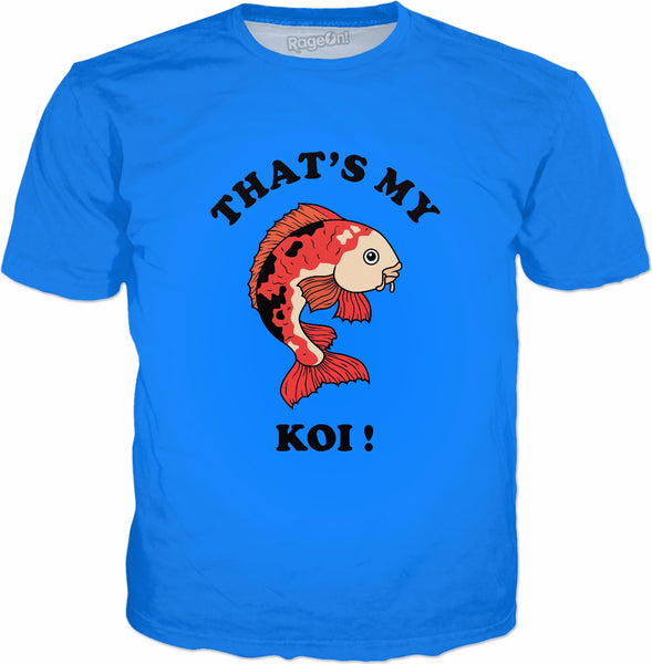 That's My Koi T-Shirt - Funny Koi Carp Fishing