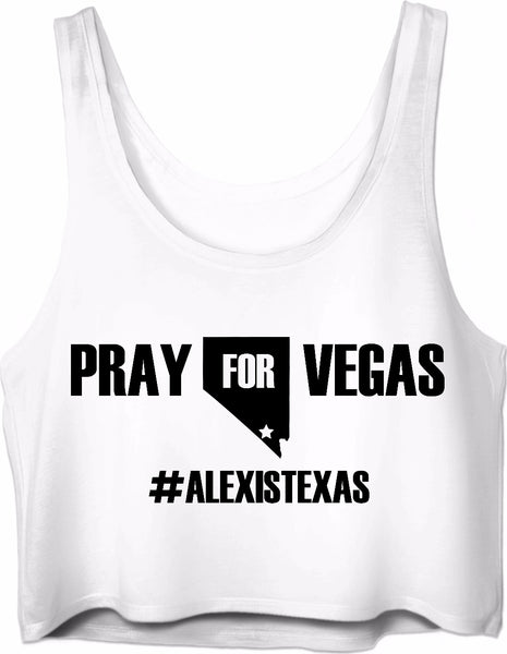 Pray for Vegas #ALEXISTEXAS