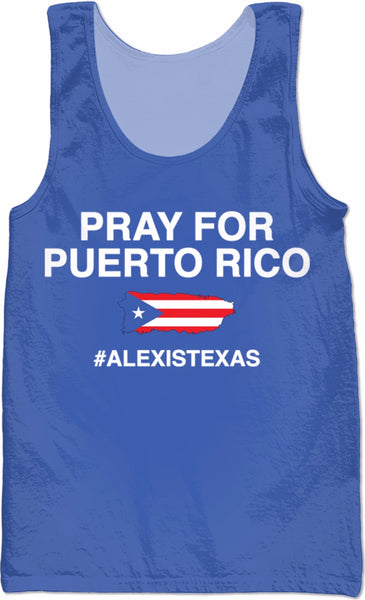 Pray for Puerto Rico #ALEXISTEXAS