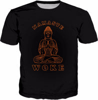 Namaste Woke T-Shirt - Stay Meditation Buddhism Yoga