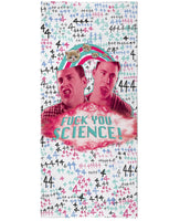 Fuck You Science Beach Towel