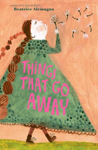 Things That Go Away