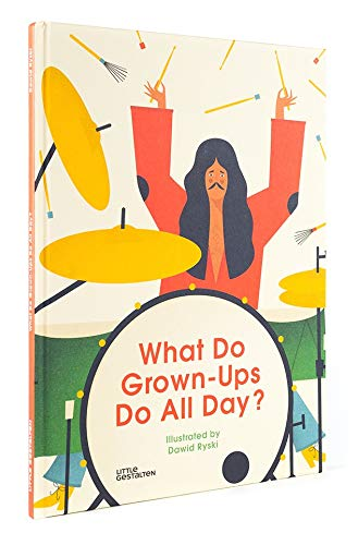 What Do Grown-Ups Do All Day, Book