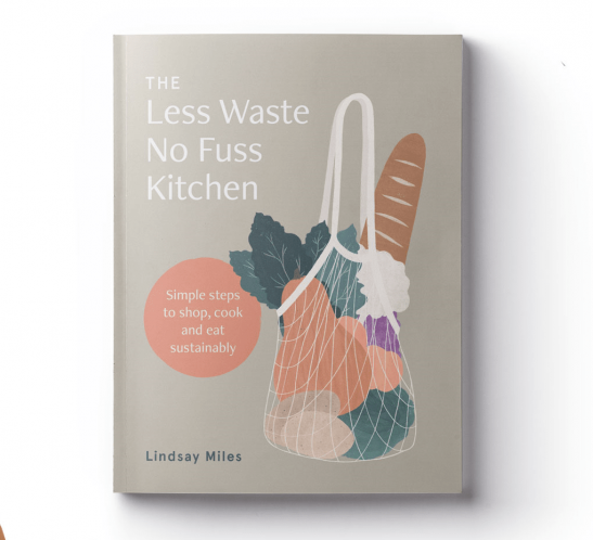 Less Waste No Fuss Kitchen