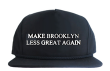 MAKE BROOKLYN LESS GREAT AGAIN