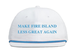 MAKE FIRE ISLAND LESS GREAT AGAIN