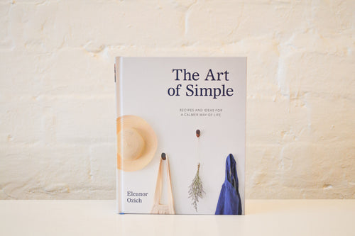 The Art Of Simple - Eleanor Ozich - Folkstore Fitzroy