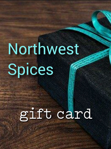 Give the gift of spice! Northwest Gift Card