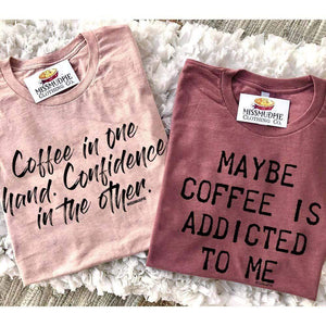 Maybe Coffee Tee