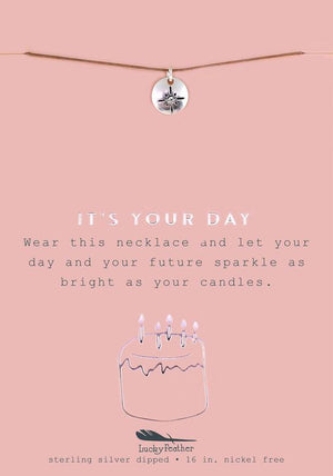It's Your Day Necklace