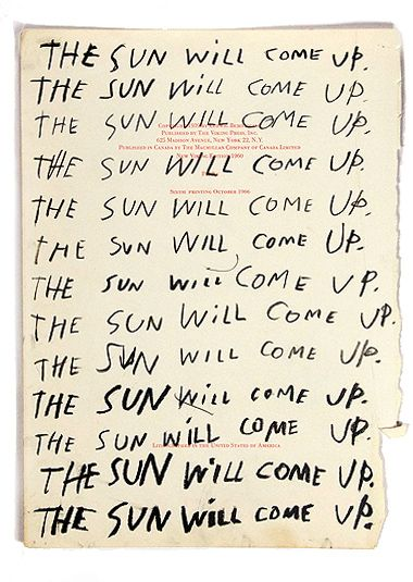 The Sun Will Come Up