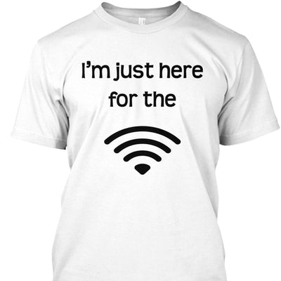 I'm Just Here For The WiFi Men's Short Sleeve Crew Neck Tee