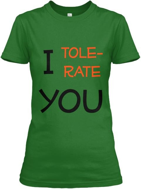 Semi-Slim Fit I Tolerate You Crew Neck T-Shirt S / Green