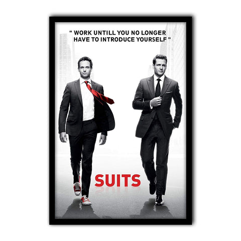 Suits TV Series Work Until You No Longer Quote Poster