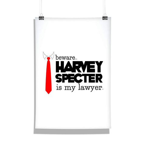 Suits TV Series Beware Harvey Specter Poster