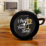 Game of Thrones I Drink and I Know Things Table Clock