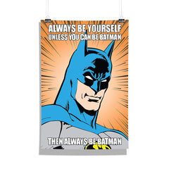 DC Comics-Than Always Be Batman Wall Décor Poster | Poster for Home | Poster for Office |[ Frame Not Included ] Size A3 [12 x 18 inchs ]