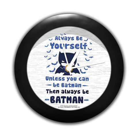 DC Comics Always Be Yourself Batman Table Clock