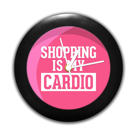 Shopping is My Cardio  Table Clocks