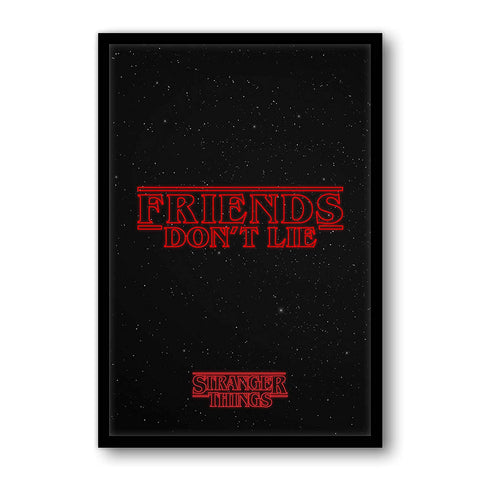 Stranger Things Friends Don't Lie Poster