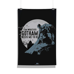 DC Comics-I Am Whatever Ghotam Needs Me to Be Wall Décor Poster | Poster for Home | Poster for Office |[ Frame Not Included ] Size A3 [12 x 18 inchs ]