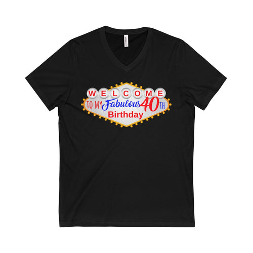 Vegas Fab 40th Birthday Unisex Short Sleeve V-Neck Tee